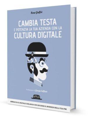 Cultura Digitale per PMI di Rosa Giuffrè