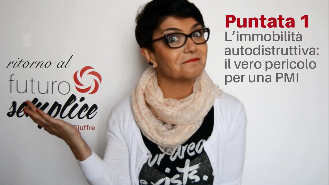 1P - il vero pericolo per una PMI - Cultura Digitale - Rosa Giuffre