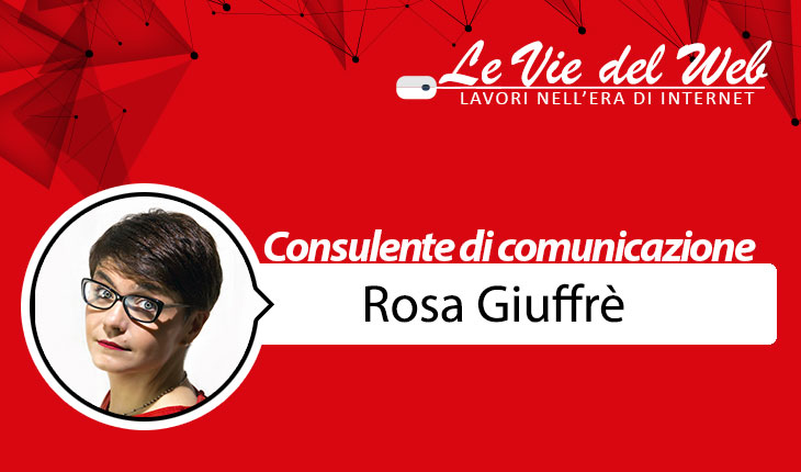 Rosa Giuffrè consulente per la comunicazione