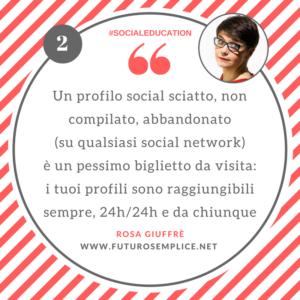 Consigli di Social Education 2 cura il tuo profilo
